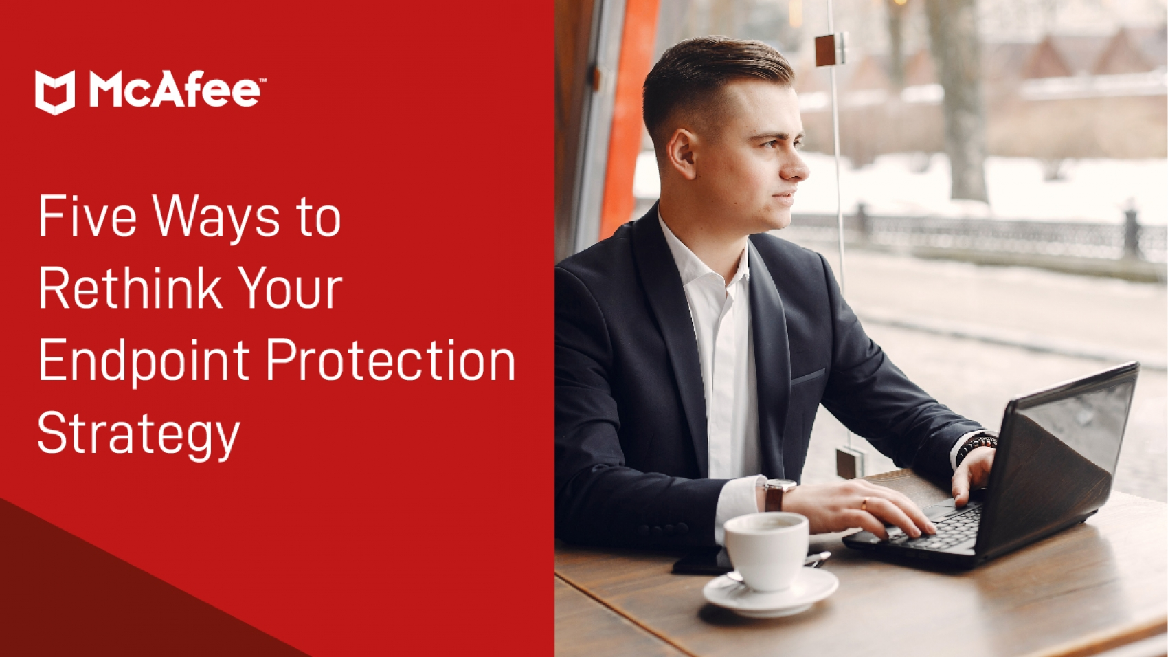 mcafee five ways to rethink your endpoint protection strategy