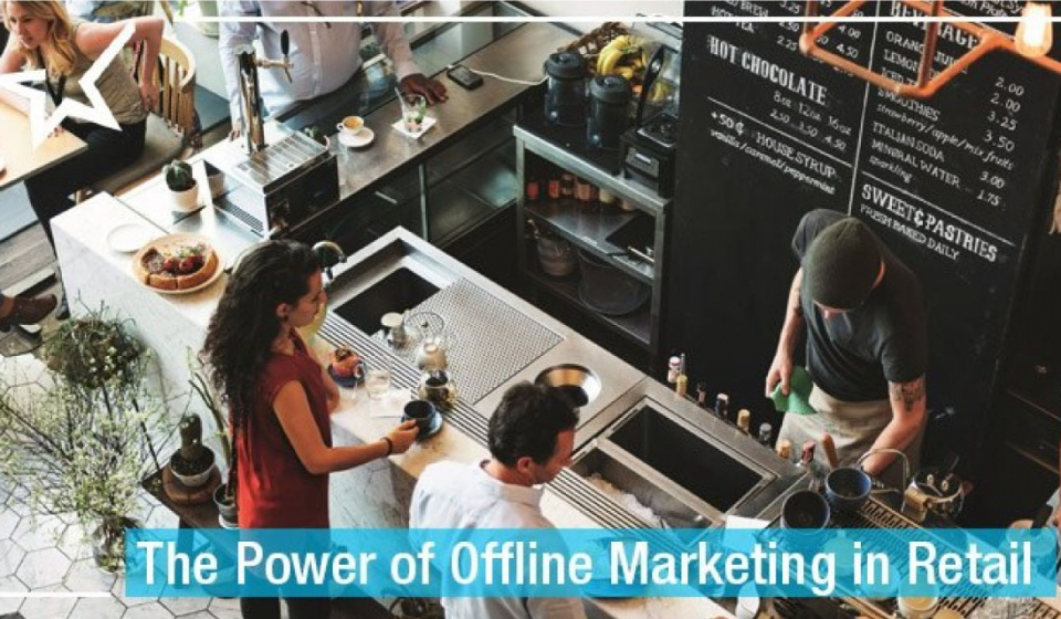 the-power-of-offline-marketing-in-retail